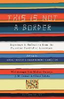 This is Not a Border: Reportage &...