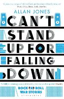 Can't Stand Up For Falling Down:...