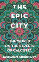The Epic City: The World on the...