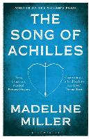 The Song of Achilles: Bloomsbury...