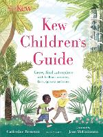 Kew Children's Guide: Grow, find and...