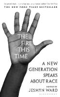 The Fire This Time: A New Generation...