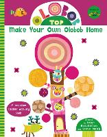 Olobob Top: Make Your Own Olobob Home