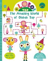 Olobob Top: The Amazing World of...