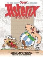 "Asterix Omnibus: v. 2: ""Asterix the Gladiator"", ""Asterix and the Banquet"", ""Asterix and Cleopatra"""