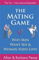 The Mating Game: Why Men Want Sex and...