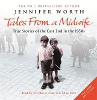 Tales from a Midwife: True Stories of...