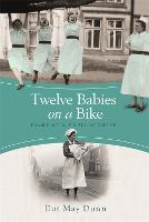 Twelve Babies on a Bike: Diary of a...