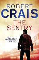 The Sentry: A Joe Pike Novel