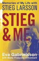 Stieg and Me: Memories of My Life ...