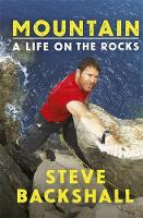 Mountain: A Life on the Rocks
