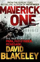 Maverick One: The True Story of a...