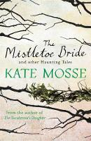 The Mistletoe Bride and Other ...