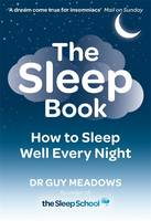 The Sleep Book: How to Sleep Well...