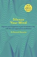 Silence Your Mind: Improve Your...