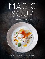 The Magic Soup: Food for Health and...