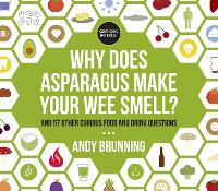 Why Does Asparagus Make Your Wee...