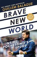 Brave New World: Inside Pochettino's...