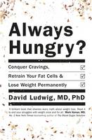 Always Hungry: Conquer Cravings,...