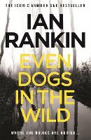 Even Dogs in the Wild: The New John...