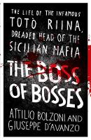 The Boss of Bosses: The Life of the...