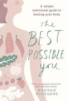 The Best Possible You: A unique...