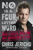 No Is a Four-Letter Word: How I ...
