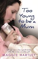 Too Young to be a Mum: Can Jess Learn...