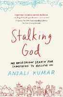 Stalking God: My Unorthodox Search ...