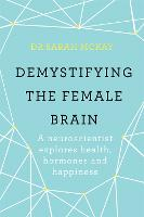 Demystifying The Female Brain: A...