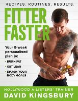 Fitter Faster: Your best ever body in...