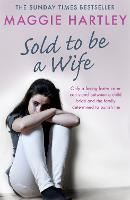 Sold To Be A Wife: Only a determined...
