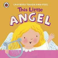 This Little Angel: Ladybird Touch and...