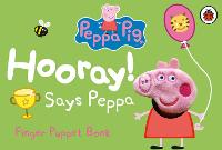 Peppa Pig: Hooray! Says Peppa