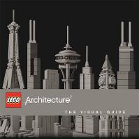 LEGO Architecture the Visual Guide