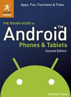 The Rough Guide to Android Phones and...