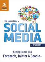 The Rough Guide to Social Media for...