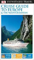 DK Eyewitness Travel Guide: Cruise...