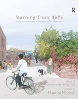Learning from Delhi: Dispersed...