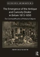 The Emergence of the Antique and...
