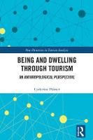 Being and Dwelling through Tourism: ...