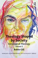 Theology Shaped by Society:...
