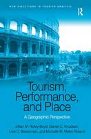 Tourism, Performance and Place: A...