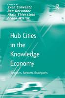 Hub Cities in the Knowledge Economy:...