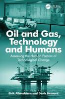 Oil and Gas, Technology and Humans:...