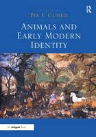 Animals and Early Modern Identity