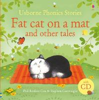 Fat Cat on a Mat and Other Tales: And...
