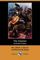 The Hammer: A Story of the Maccabean...