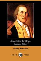 Anecdotes for Boys (Illustrated...