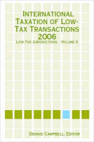 International Taxation of Low-Tax Transactions - Low-Tax Jurisdictions - Volume II